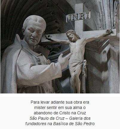 SANTO DO DIA: SÃO PAULO DA CRUZ: SEGUINDO OS PASSOS DE JESUS CRUCIFICADO