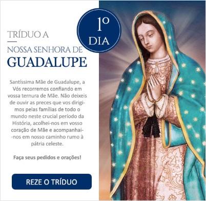 Tríduo a Nossa Senhora de Guadalupe: Reze conosco!