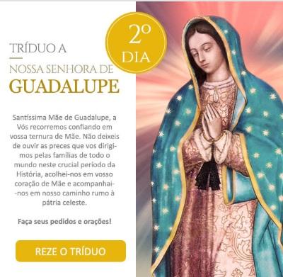 Tríduo a Nossa Senhora de Guadalupe: Virgem Santíssima, a Vós recorremos!