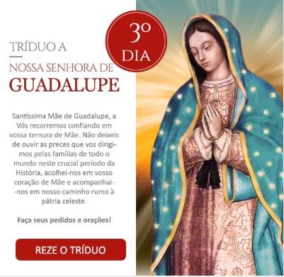 Tríduo a Nossa Senhora de Guadalupe: Mãe de Deus, acolhei-me em vosso coração!