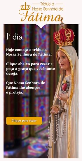 Tríduo a Nossa Senhora de Fátima: reze conosco!