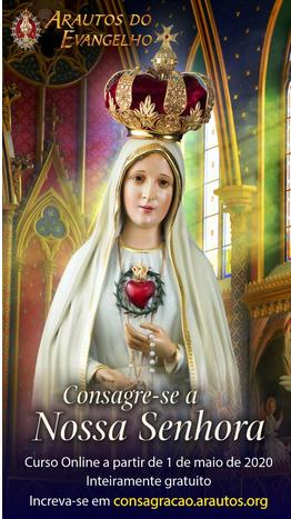 Curso on-line gratuito: Consagração a Nossa Senhora com os Arautos do Evangelho